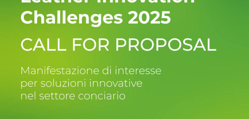 Call for Proposal del Programma LEATHER INNOVATION CHALLENGES 2025: presentate 33 proposte progettuali