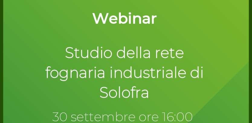 Webinar 30.09.2021 – Studio della rete fognaria industriale di Solofra