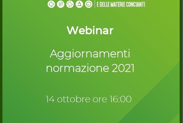"""Webinar 14.10.2021 – """"Aggiornamenti Normazione 2021"""""""